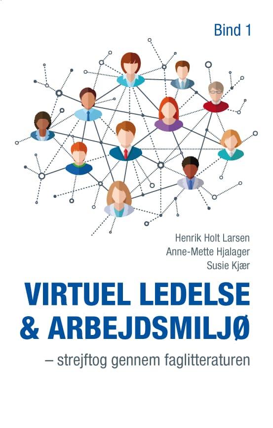 Virtuel ledelse & arbejdsmiljø bind 1