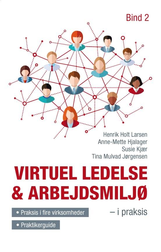 Virtuel ledelse & arbejdsmiljø bind 2
